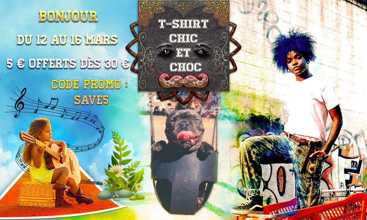 T-shirt chic et choc offre code promotion 5€ offert