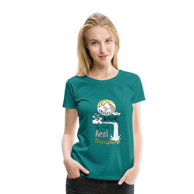 La nature notre seul trésor sur T-shirt Premium Femme - tshirtchicetchoc