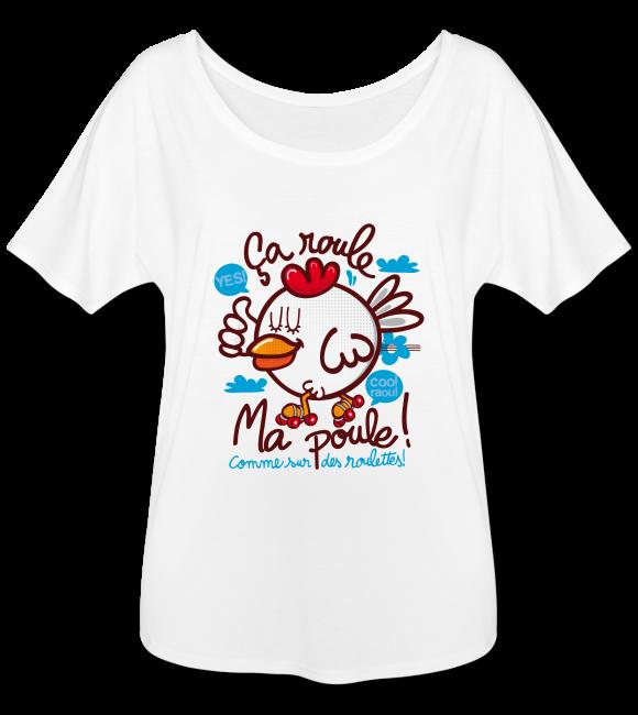 ça roule ma poule ! sur T-shirt coupe ample avec des manches chauve-souris pour femmes couleur blanc